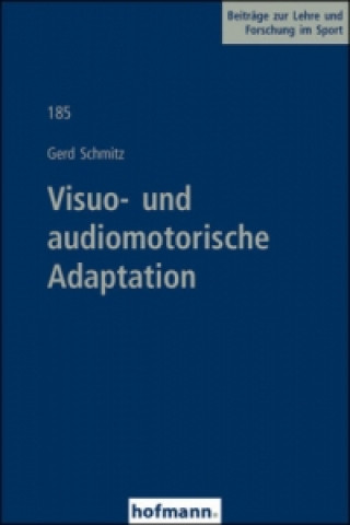 Visuo- und audiomotorische Adaptation