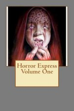 Horror Express Volume One