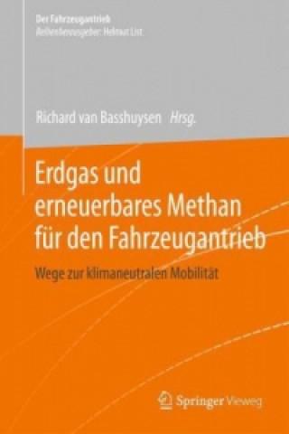 Erdgas und erneuerbares Methan fur den Fahrzeugantrieb