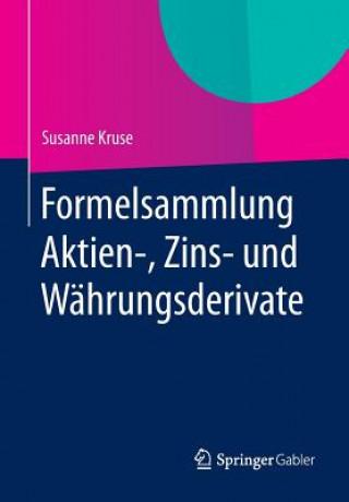 Formelsammlung Aktien-, Zins- Und W hrungsderivate
