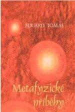 Metafyzické příběhy - komplet