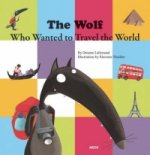 Wolf Who Wanted to Travel the World