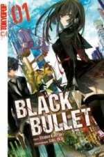 Black Bullet (Novel). Bd.1