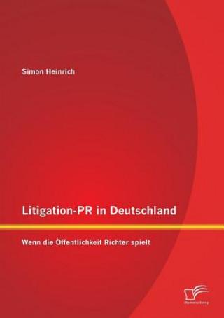 Litigation-PR in Deutschland