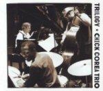 Chick Corea Trio, Trilogy, 3 Audio-CDs