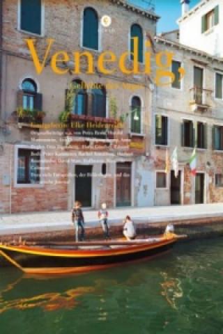 Venedig, Geliebte des Auges