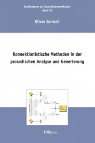 Konnektionistische Methoden in der prosodischen Analyse und Generierung