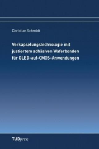 Verkapselungstechnologie mit justiertem adhäsiven Waferbonden für OLED-auf-CMOS-Anwendungen