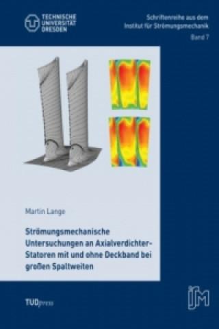 Strömungsmechanische Untersuchungen an Axialverdichter-Statoren mit und ohne Deckband bei großen Spaltweiten