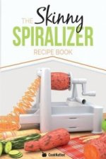 Skinny Spiralizer Recipe Book