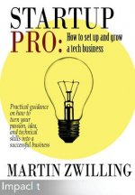 Startuppro - How to Set Up and Grow a Tech Business