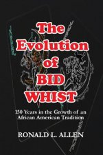 Evolution of Bid Whist