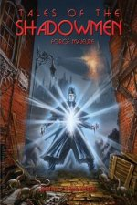 Tales of the Shadowmen 11