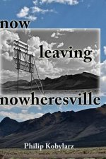 Now Leaving Nowheresville