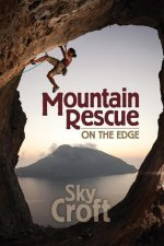 Mountain Rescue-On the Edge