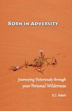 Born in Adversity