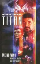 Star Trek: Titan Taking Wing