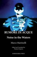Rumore Di Acque: Noise in the Waters