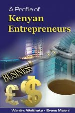 Profile of Kenyan Entrepreneurs