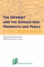Internet and the Google Age: Prospects and Perils