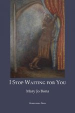 I Stop Waiting for You