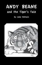 Andy Beane & the Tiger's Tale