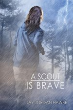 A Scout is Brave