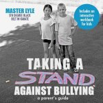 Taking a Stand Against Bullying: A Parent's Guide