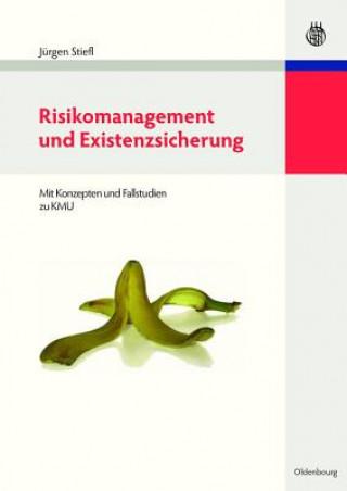 Risikomanagement Und Existenzsicherung