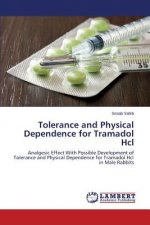 Tolerance and Physical Dependence for Tramadol Hcl