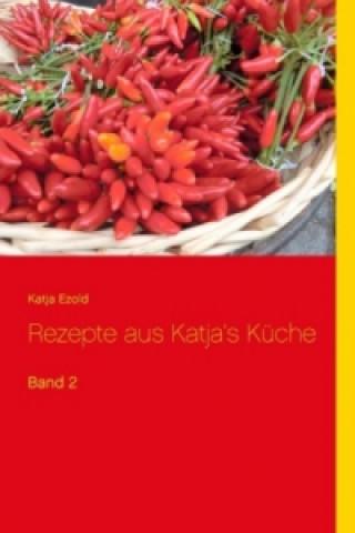 Rezepte aus Katjas Küche