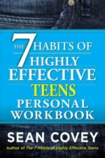7 Habits of Highly Effective Teenagers Personal Workbook