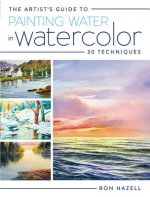 Artist's Guide to Painting Water in Watercolor