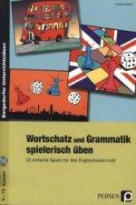 Wortschatz und Grammatik spielerisch üben, m. CD-ROM