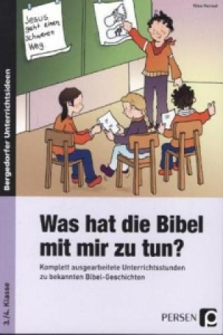 Was hat die Bibel mit mir zu tun? - 3./4. Klasse
