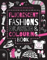 Fluorescent Fashions Drawing and Colouring Book