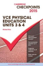 Cambridge Checkpoints VCE Physical Education Units 3 and 4 2015