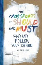 Crossroads of Should and Must