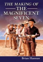 Making of the Magnificent Seven