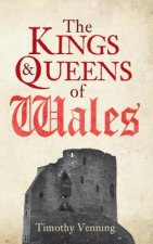 Kings & Queens of Wales