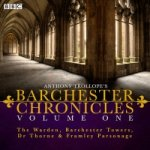 Anthony Trollope's The Barchester Chronicles