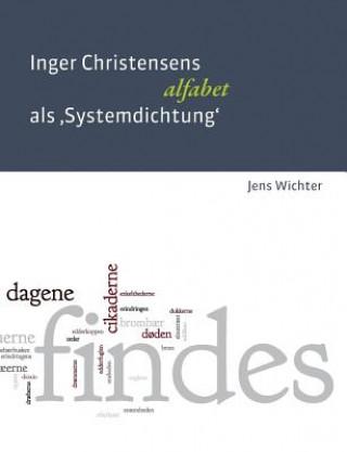 Inger Christensens alfabet als Systemdichtung