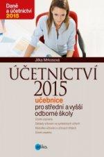 Účetnictví 2015, učebnice pro SŠ a VOŠ
