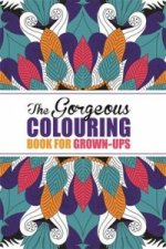 Gorgeous Colouring Book for Grown-Ups