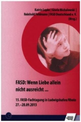 FASD: Wenn Liebe allein nicht ausreicht