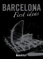 Barcelona: First Ideas
