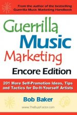 Guerrilla Music Marketing, Encore Edition