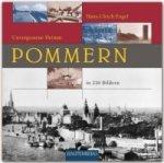 Pommern - Unvergessene Heimat in 216 Bildern