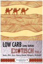 Low Carb - Exotisch. Tl.1