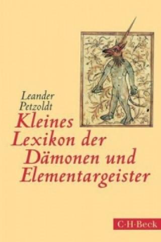 Kleines Lexikon der Dämonen und Elementargeister